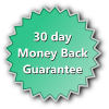 We offer a 30 Day Unconditional Money Back Guarantee